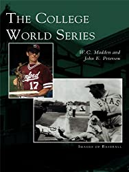 College World Series, The (Images of Baseball) (English Edition)