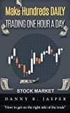 Day Trading: Make Hundreds Daily Day Trading One Hour a Day: Day Trading: A detailed guide on day trading strategies, intraday trading, swing trading and ... trader psychology (English Edition)
