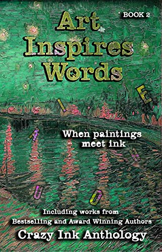 Art Inspires Words: Book Two (Art Inspires Series 2) by [Lee, Erin, Cotton, C., Carby, Tiffany, Shriver, Michele, Iblis, Kathia, George, EL, Krasner, Marolyn]