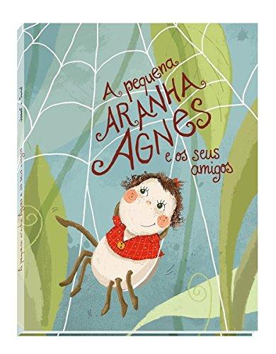 A pequena aranha Agnes e os seus amigos