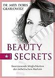 Beauty Secrets: Faszinierende Möglichkeiten der ästhetischen Medizin