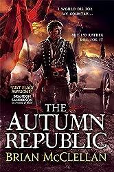 The Autumn Republic (Powder Mage trilogy) by Brian McClellan (2015-02-12)