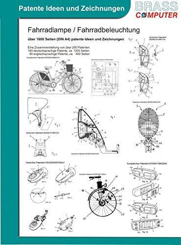 Fahrradlampe / Fahrradbeleuchtung, über 1600 Seiten (DIN A4) patente Ideen und Zeichnungen