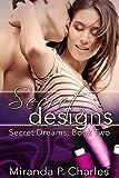 Secret Designs (Secret Dreams Contemporary Romance 2)