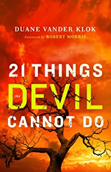 21 Things the Devil Cannot Do par [Klok, Duane Vander]