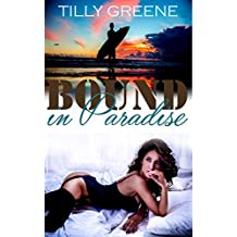 Bound in Paradise (English Edition)