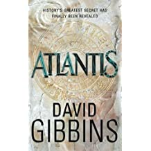 Atlantis by David Gibbins (2008-08-21)