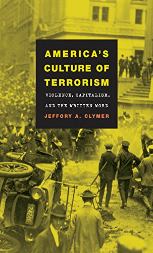 America's Culture of Terrorism: Violence, Capitalism, and the Written Word (Cultural Studies of the United States) (English Edition)