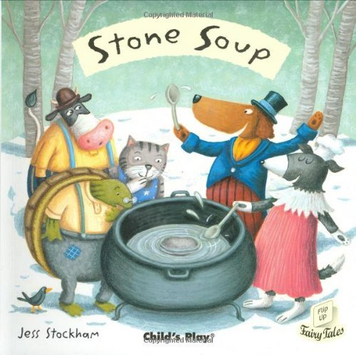 Stone Soup (Flip Up Fairy Tales) (English Edition) (Toy Story Jess)
