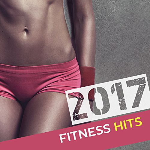 2017: Fitness Hits - Fresh Chill Out 2017, Running Hits, Workout, Spinning, Deep Beats
