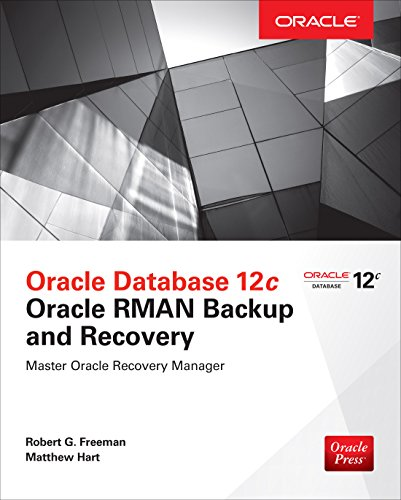 Hp Web (Oracle Database 12c Oracle RMAN Backup and Recovery (English Edition))