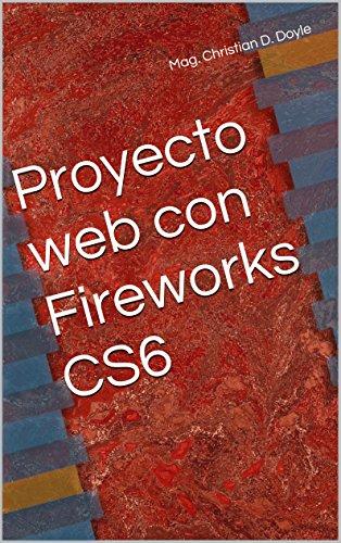 Proyecto web con Fireworks CS6 por Christian D. Doyle