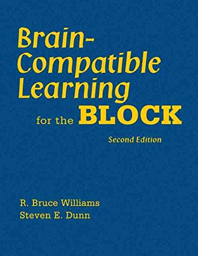 [Brain-Compatible Learning for the Block] (By: R. Bruce Williams) [published: February, 2008]