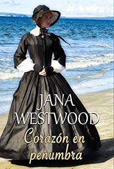 Corazón En Penumbra por Jana Westwood epub