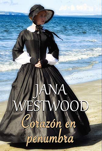 Corazón en penumbra de Jana Westwood