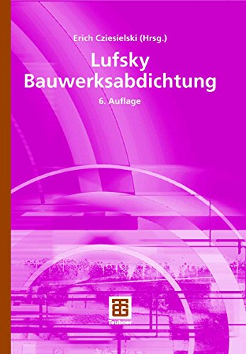 Download Lufsky Bauwerksabdichtung