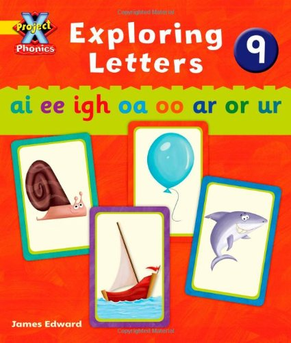 Project X Phonics: Yellow Exploring Letters 9