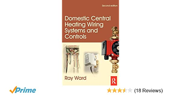 Domestic Central Heating Wiring Systems and Controls, 2nd ed: Amazon ...