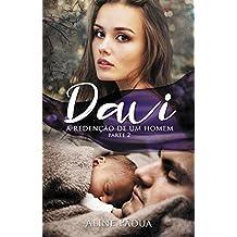 Davi - a redenção de um homem (Parte 2) (Portuguese Edition)