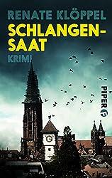 Schlangensaat: Kriminalroman (Alexander Kilian 5)