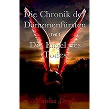 Die Chronik der Dämonenfürsten: Die Engel des Todes