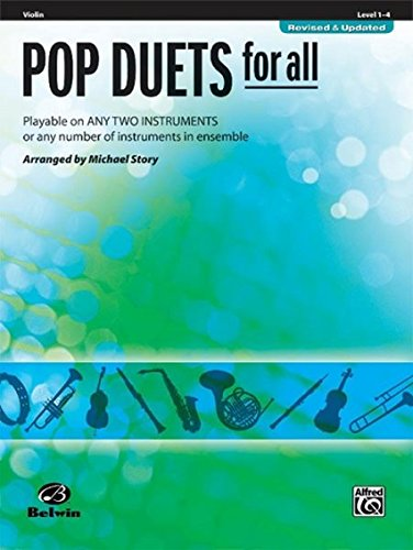 Pop Duets for All - Violin: Playable on Any Two Instruments or Any Number of Instruments in Ensemble (Pop Instrumental Ensembles for All)