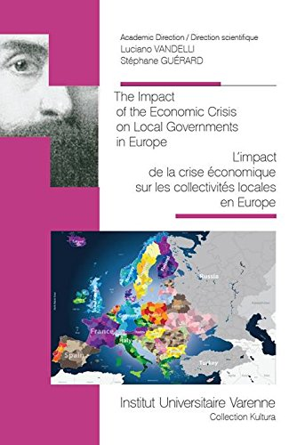 The Impact of the Economic Crisis on Local Governments in Europe. La simplification de l'administration locale en Europe