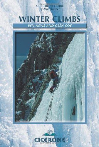 Winter Climbing: Ben Nevis and Glencoe (Cicerone Winter and Ski Mountaineering S.) por Alan Kimber