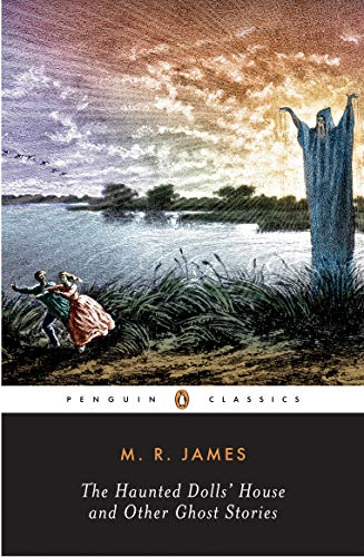 The Haunted Dolls' House and Other Ghost Stories (Penguin Classics : the Complete Ghost Stories of M. R. James, Band 2) Oxford Music Box