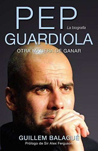 Pep Guardiola (Deportes (corner)) por Guillem Balagué