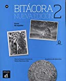 Bitacora. Cuaderno de ejercicios. Livello A2. Per le Scuole superiori. Con CD Audio. Con e-book. Con espansione online: BITÁCORA 2 NUEVA EDICIÓN CUADERNO DE EJERCICIOS (Bitácora nueva edición)