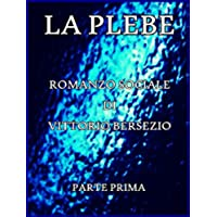 La Plebe, Parte I (of 4): Italian Language