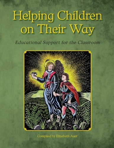 Helping Children on Their Way: Educational Support for the Classroom
