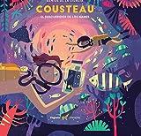 Cousteau - El descubridor de los mares