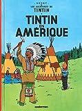 Tintin En Amerique (Aventures de Tintin)