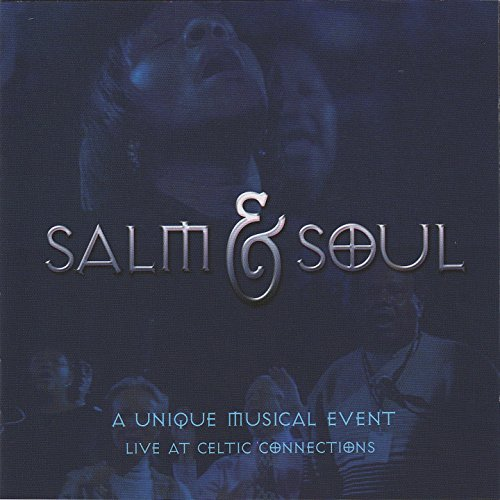 Salm and Soul (A Unique Musica...