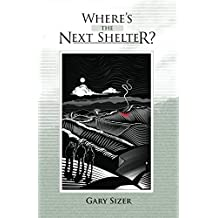 Where's the Next Shelter? (English Edition)