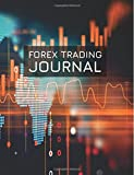 Forex Trading Journal: FX Trade Log For Currency Market Trading (Candlestick MACD World Map Design) (180 pages) (8.5 x 11 Large)