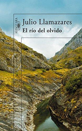 El río del olvido por Julio Llamazares