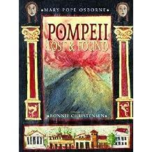 By Mary Pope Osborne ; Bonnie Christensen ( Author ) [ Pompeii: Lost & Found By Jan-2006 Hardcover
