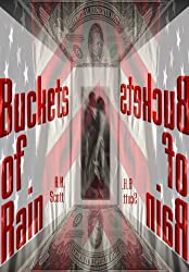 Buckets Of Rain (Book One) (English Edition)