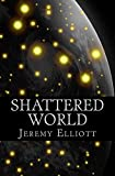 Shattered World (The Archos Saga Book 3) (English Edition)