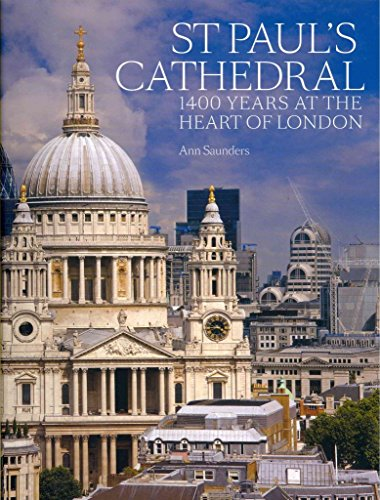 [(St Paul's Cathedral : 1,400 Years at the Heart of London)] [By (author) Ann Saunders] published on (November, 2012)