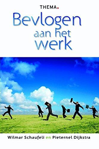 Bevlogen aan het werk (Dutch Edition)