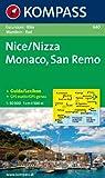 Nice /Nizza - Monaco - San Remo: Wanderkarte mit Kurzführer und Radrouten - 1:50000 - 640 Kompass