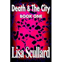 Death & The City: Book One (Tales Of The Deathrunners 1)