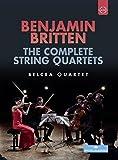 Britten: Die Streichquartette [DVD]