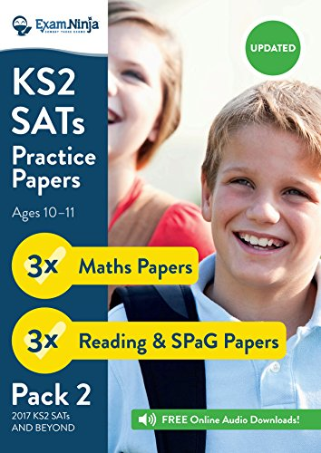 KS2 SATs Practice Papers - Pack 2 (English Reading, SPaG & Maths) Inc. Answers & Audio (New Curriculum) 2017
