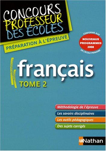 Français, tome 2 : Nouveaux programmes 2008