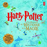 Harry Potter - À la découverte de l'histoire de la magie